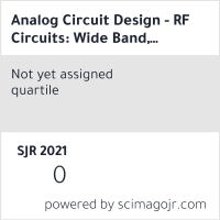 Analog Circuit Design - RF Circuits: Wide Band, Front-Ends, DAC's